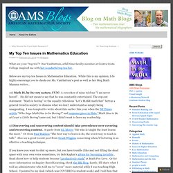My Top Ten Issues in Mathematics Education