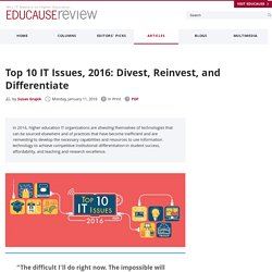 Top 10 IT Issues, 2016: Divest, Reinvest, and Differentiate