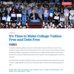 On the Issues: It's Time to Make College Tuition Free and Debt Free