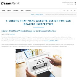 5 Errors That Make Website Design for Car Dealers Ineffective