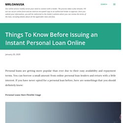 Things To Know Before Issuing an Instant Personal Loan Online