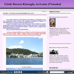 """Istanbul : Au fil des vagues du Bosphore, les """"yali""""... - Gisèle Durero-Köseoglu, écrivaine d'Istanbul"""