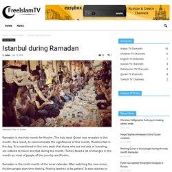 Istanbul during Ramadan - Free Islam TV