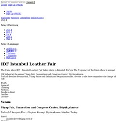 IDF Istanbul Leather Fair trade show.