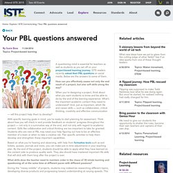 Your PBL questions answered