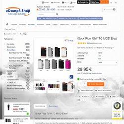 iStick Pico 75W TC MOD Eleaf - eDampf-Shop GmbH & Co. KG