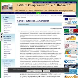 """Istituto Comprensivo """"G. e G. Robecchi"""" » Blog Archive » Compiti autentici …a Gambolò!"""