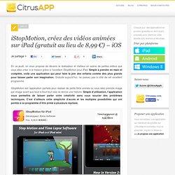 iStopMotion, créez des vidéos animées sur iPad (gratuit au lieu de 8,99 €) - iOS