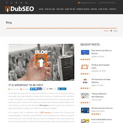 SEO Services - It is important to be first! - DubSEO