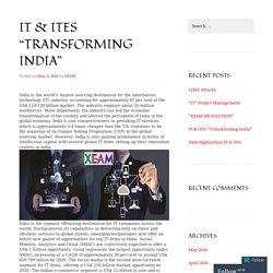 """IT & ITeS """"Transforming India"""""""