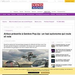 Airbus et Italdesign révèlent Pop.Up un véhicule autonome roulant et volant