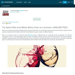 Buy Italian wine from Best Liquor Store in Towson MD