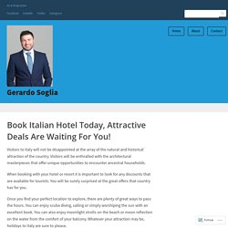 Book Italian Hotel Today, Attractive Deals Are Waiting For You!