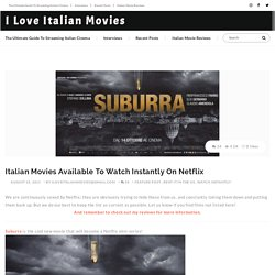 Italian Movies Available To Watch Instantly On Netflix
