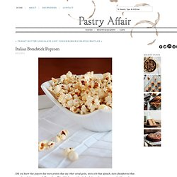 The Pastry Affair - Home - Italian Breadstick Popcorn
