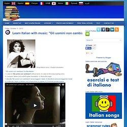 """Learn Italian with music: """"Gli uomini non cambiano"""" by Mia Martini"""