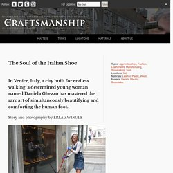 The Soul of the Italian Shoe - Craftsmanship Magazine