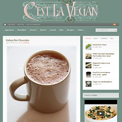 Italian Hot Chocolate | C'est La Vegan