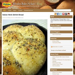 Italian Herb Skillet Bread » The official blog of America's favorite frozen dough