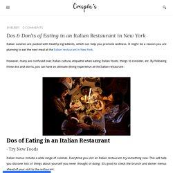 Dos & Don'ts of Eating in an Italian Restaurant in New York - Crispin's Restaurant