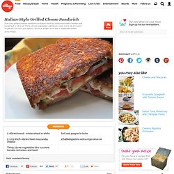 Italian-Style Grilled Cheese Sandwich - iVillage