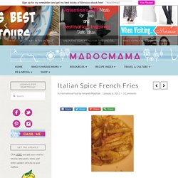 Italian Spice French Fries - MarocMama