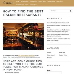 Tips to Find The Best Italian Takeout Restaurant in New York