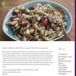 Italian White Bean Salad with Salsa Verde — Rebecca Katz