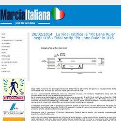 """Marcia Italiana - Dettaglio News - 28/02/2014 - La Fidal ratifica la """"Pit Lane Rule"""" negli U16 - Fidal ratify """"Pit Lane Rule"""" in U16"""