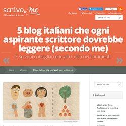 5 blog italiani che ogni aspirante scrittore dovrebbe leggere (secondo me)