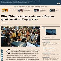 Oltre 250mila italiani emigrano all'estero, quasi quanti nel Dopoguerra