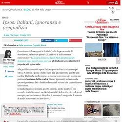 Ipsos: italiani, ignoranza e pregiudizio