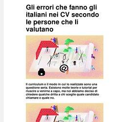 Gli errori che fanno gli italiani nei CV secondo le persone che li valutano - Vice