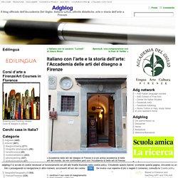 Italiano con l'arte e la storia dell'arte: l'Accademia delle arti del disegno a Firenze