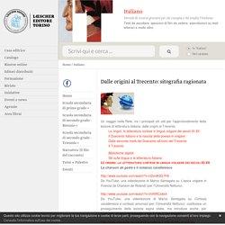 Italiano: Dalle origini al Trecento: sitografia ragionata - Loescher Editore