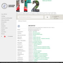 Italiano per Stranieri: ARCHIVIO - Loescher Editore