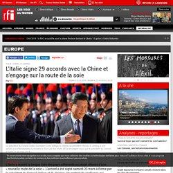 L'Italie signe 29 accords avec la Chine et s'engage sur la route de la soie - Europe