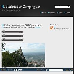 Italie en camping-car 2010 (grand tour) - Nos balades en Camping car