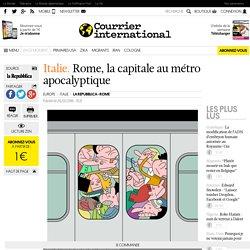 Italie. Rome, la capitale au métro apocalyptique