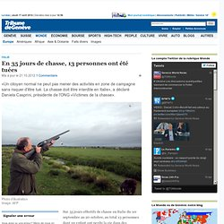 Italie: En 35 jours de chasse, 13 personnes ont été tuées - News Monde: Europe