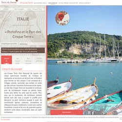 Italie : Cinque Terre - Voyage luxe Terres de Charme