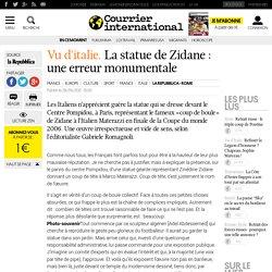 La statue de Zidane: une erreur monumentale