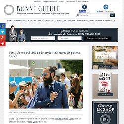 Pitti Uomo été 2014 : le style italien en 10 points (2/2)