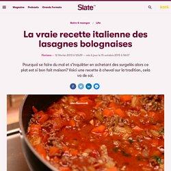 La vraie recette italienne des lasagnes bolognaises