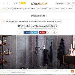 Douche à l'italienne : 12 modèles tendance - 04/11/16