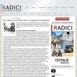 Les Italiens aux États-Unis: la grande immigration