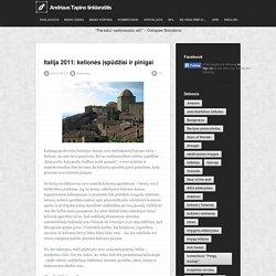 Italija 2011: kelionės įspūdžiai ir pinigai