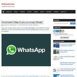 Comment ajouter l'italique et le gras à vos messages WhatsApp