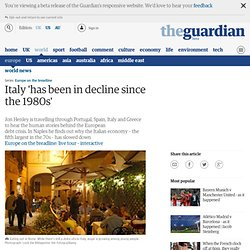 Italy 'has been in decline since the 1980s' | World news