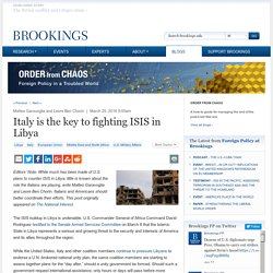 Italy is the key to fighting ISIS in Libya